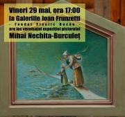 Vernisajul expoziţiei pictorului Mihai Nechita Burculeţ pe 29 mai 2015